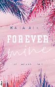 Cover-Bild zu Forever Mine - San Teresa University (eBook) von Atkin, Kara