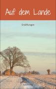 Cover-Bild zu Auf dem Lande von Zürcher, Verena (Hrsg.)