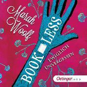 Cover-Bild zu BookLess 3 (Audio Download) von Woolf, Marah