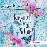 Cover-Bild zu TausendMalSchon (Audio Download) von Woolf, Marah