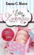 Cover-Bild zu Liebe mit Zuckerguss von Moore, Emma C.