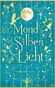 Cover-Bild zu MondSilberLicht von Woolf, Marah