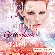 Cover-Bild zu GötterFunke. Liebe mich nicht (Audio Download) von Woolf, Marah