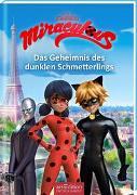 Cover-Bild zu Miraculous - Das Geheimnis des dunklen Schmetterlings (Miraculous 11) von Neeb, Barbara (Übers.)