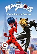 Cover-Bild zu Miraculous - Der schwarze Panther (eBook) von Neeb, Barbara (Übers.)