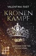 Cover-Bild zu Kronenkampf. Geschmiedetes Schicksal (eBook) von Fast, Valentina
