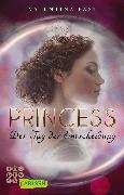 Cover-Bild zu Royal: Princess. Der Tag der Entscheidung (Royal-Spin-off) von Fast, Valentina