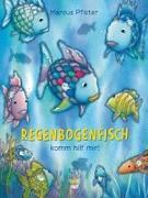 Cover-Bild zu Regenbogenfisch, komm hilf mir! von Pfister, Marcus