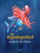 Cover-Bild zu Der Regenbogenfisch entdeckt die Tiefsee von Pfister, Marcus