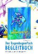 Cover-Bild zu Das Regenbogenfisch-Begleitbuch von Fries, Burkhard