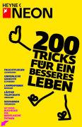Cover-Bild zu 200 Tricks für ein besseres Leben von NEON (Hrsg.)