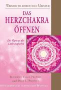 Cover-Bild zu Das Herzchakra öffnen von Prophet, Elizabeth Clare