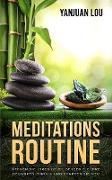 Cover-Bild zu Meditations-Routine - Öffnen Sie Ihren Geist, Setzen Sie Ihre Gedanken zurück und Starten Sie neu (German Edition) (eBook) von Lou, Yanjuan
