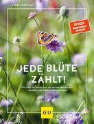 Cover-Bild zu Jede Blüte zählt! von Oftring, Bärbel