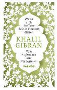 Cover-Bild zu Wenn sich die Tore deines Herzens öffnen von Gibran, Khalil