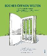 Cover-Bild zu Bücher öffnen Welten (eBook) von Eickhoff, Dr. Thomas (Mithrsg.)