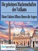 Cover-Bild zu Die geheimen Machenschaften des Vatikans (eBook) von Dallmann, Alessandro