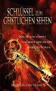 Cover-Bild zu Schlüssel zum geistlichen Sehen (eBook) von Vlymen, Michael Van