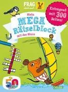 Cover-Bild zu Frag doch mal ... die Maus!: Mein Mega-Rätselblock mit der Maus von Hartwig, Linda