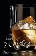 Cover-Bild zu The Spirit of Whiskey: History, Anecdotes, Trends and Cocktails von Terziotti, Davide (Ausw.)