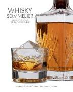 Cover-Bild zu Whisky Sommelier: A Journey Through the Culture of Whisky von Righi, Massimo (Ausw.)
