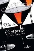 Cover-Bild zu Wine Cocktails: New, Creative and Classic Drinks von Manzoni, Davide (Ausw.)