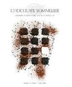 Cover-Bild zu Chocolate Sommelier: A Journey Through the Culture of Chocolate von Padovani, Clara
