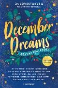 Cover-Bild zu December Dreams. Ein Adventskalender (eBook) von Benkau, Jennifer