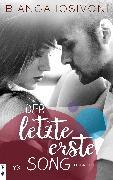 Cover-Bild zu Der letzte erste Song (eBook) von Iosivoni, Bianca