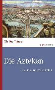 Cover-Bild zu Die Azteken (eBook) von Peters, Ulrike