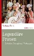 Cover-Bild zu Legendäre Frauen (eBook) von Beck, Barbara