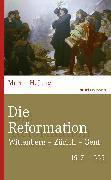 Cover-Bild zu Die Reformation (eBook) von Jung, Martin H.
