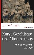 Cover-Bild zu Kurze Geschichte des Alten Afrikas (eBook) von Sonderegger, Arno