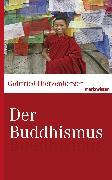 Cover-Bild zu Der Buddhismus (eBook) von Hierzenberger, Gottfried