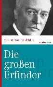 Cover-Bild zu Die großen Erfinder (eBook) von Weitensfelder, Hubert