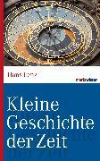 Cover-Bild zu Kleine Geschichte der Zeit (eBook) von Lenz, Hans