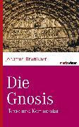 Cover-Bild zu Die Gnosis (eBook) von Brankaer, Johanna