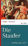Cover-Bild zu Die Staufer (eBook) von Neuhold, Helmut