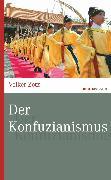 Cover-Bild zu Der Konfuzianismus (eBook) von Zotz, Volker