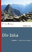 Cover-Bild zu Die Inka (eBook) von Peters, Dr. Ulrike