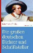 Cover-Bild zu Die großen deutschen Dichter und Schriftsteller (eBook) von Thiele, Johannes