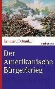 Cover-Bild zu Der Amerikanische Bürgerkrieg (eBook) von Pohanka, Reinhard