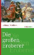Cover-Bild zu Die großen Eroberer (eBook) von Neuhold, Helmut