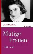Cover-Bild zu Mutige Frauen (eBook) von Ackerl, Isabella