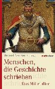 Cover-Bild zu Menschen, die Geschichte schrieben (eBook) von Neumann, Michael (Hrsg.)