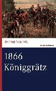 Cover-Bild zu 1866 Königgrätz (eBook) von Neuhold, Helmut