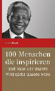 Cover-Bild zu 100 Menschen die inspirieren (eBook) von Verlagshaus Römerweg (Hrsg.)