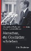 Cover-Bild zu Menschen, die Geschichte schrieben Die Moderne (eBook) von Fuchs, John Andreas