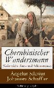 Cover-Bild zu Cherubinischer Wandersmann (Geistreiche Sinn- und Schlussreime) (eBook) von Scheffler, Johannes