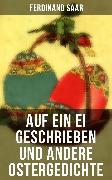 Cover-Bild zu Auf ein Ei geschrieben und andere Ostergedichte (eBook) von Rilke, Rainer Maria